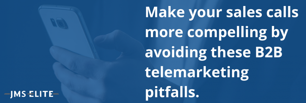 B2B Telemarketing Pitfalls
