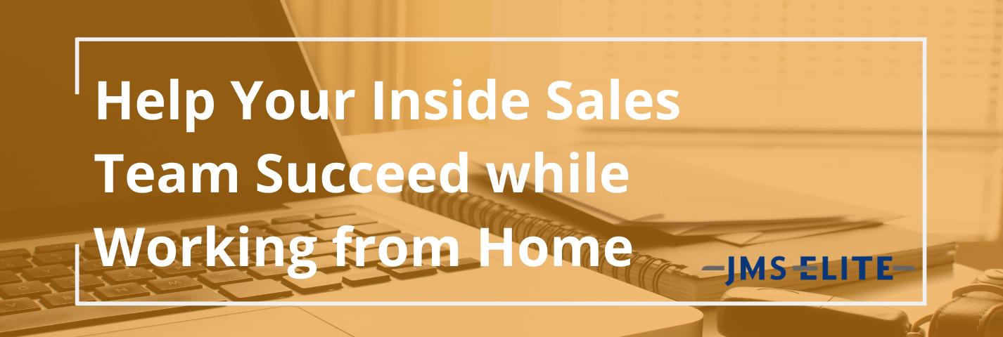 inside sales team succeed